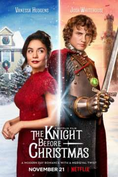 Рыцарь перед Рождеством / The Knight Before Christmas (2019)
