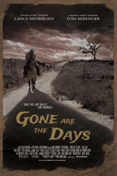 Дела минувших дней / Gone Are the Days (2018)