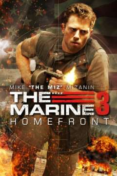 Морской пехотинец: Тыл / The Marine 3: Homefront (2012)