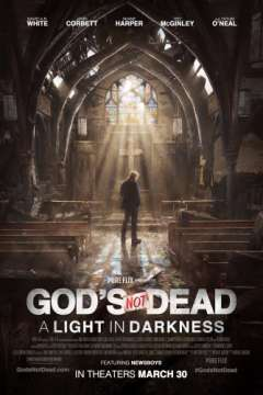 Бог не умер: Свет во тьме / God's Not Dead: A Light in Darkness (2018)