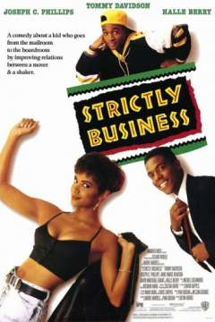 Только бизнес / Strictly Business (1991)