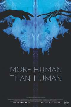 Человечнее человека / More Human Than Human (2018)