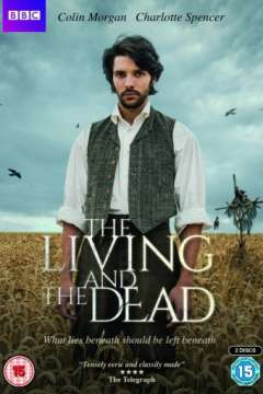 Живые и мёртвые / The Living and the Dead (2016)