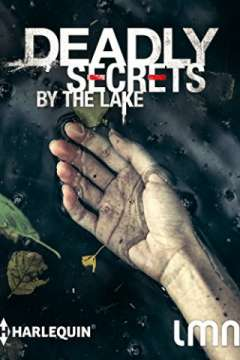 Deadly Secrets by the Lake (2017)