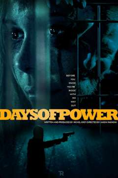 Дни власти / Days of Power (2018)